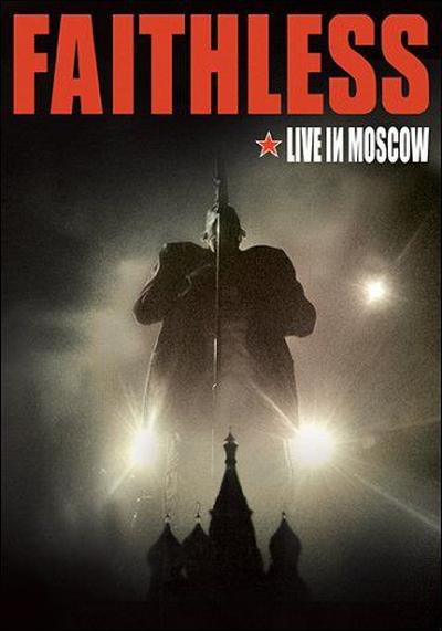 Faithless (Live In Moscow)