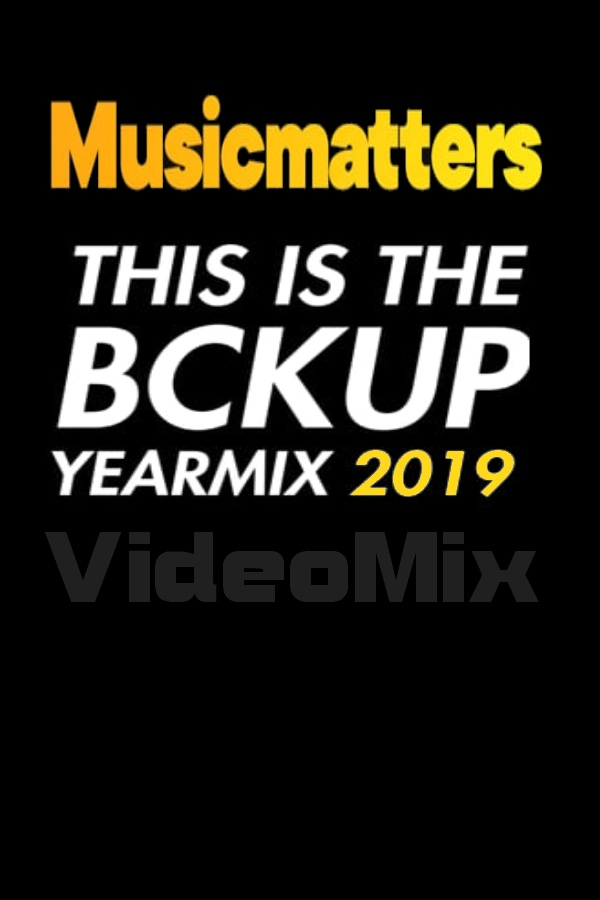 Musicmatters: This is the Bckup yearmix 2019