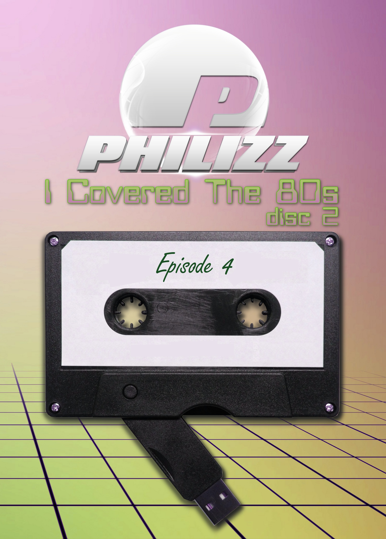 Philizz: I Covered The 80s Vol. 04